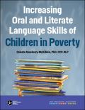 Increasing Oral and Literate Language Skills of Children in Poverty (DVD/Streaming Video)