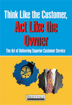 Think Like the Customer, Act Like the Owner