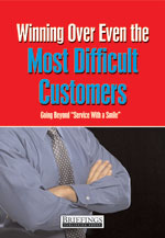 Winning Over Even the Most Difficult Customers