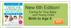Caring for Your Baby: Birth to 5