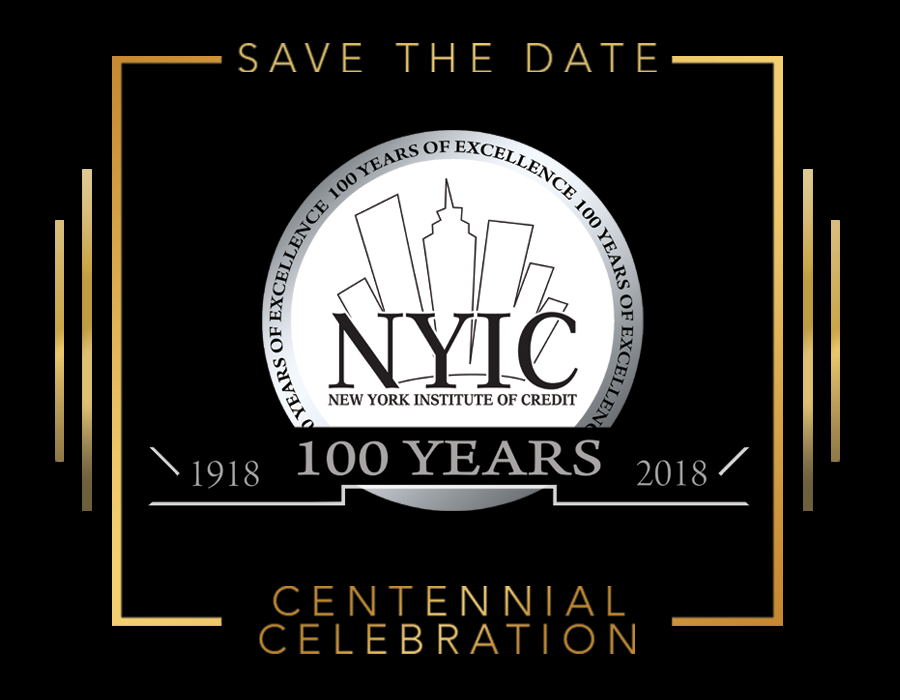 Congratulations to the New York Institute of Credit on its Celebration of 100 Years and to the Honoree of the Centennial Award, Harvey S. Gross