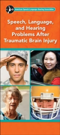 Speech, Language, and Hearing Problems After Traumatic Brain Injury (Brochure)