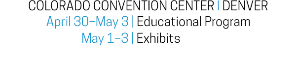 Colorado Convention Center - April 30 - May 3