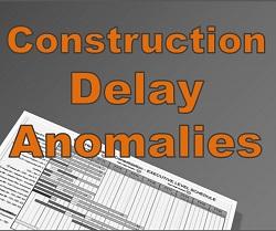 Construction Delay Anomalies