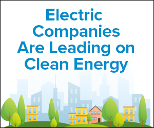 Electric Companies Are Leading on Clean Energy