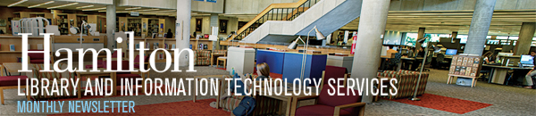 Hamilton College Library and Information Technology Services - Monthly Newsletter