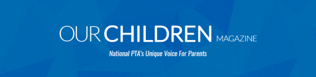 PTA Our Children Magazine