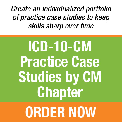 ICD-10-CM Practice Case Studies by CM Chapter