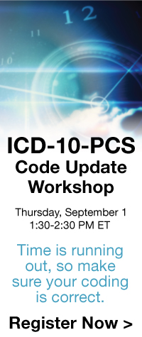 ICD-10-PCS code update workshop | thursday, september 1 | 1:30 - 2:30 pm et | time is running out, so make sure your coding is correct. | register now // />
