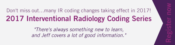 Don't miss out...many IR coding changes taking effect in 2017! | 2017 Interventional Radiology Coding Series | Theres always something new to learn, and Jeff covers a lot of good information. | Register now