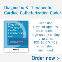 Diagnostic & Therapeutic Cardiac Catheterization Coder | Code and payment updates, case studies, high-quality coding diagrams, ICD-10-CM/PCS information, and more! Order now