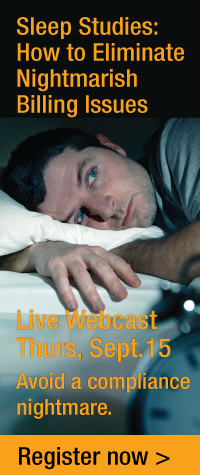 Sleep Studies: How to Eliminate Nightmarish Billing Issues | Live Webcast | Thursday, September 15 | Avoid a compliance nightmare. | Register now