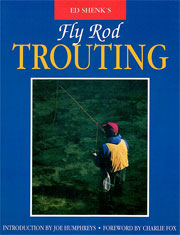 Fly Rod Trouting