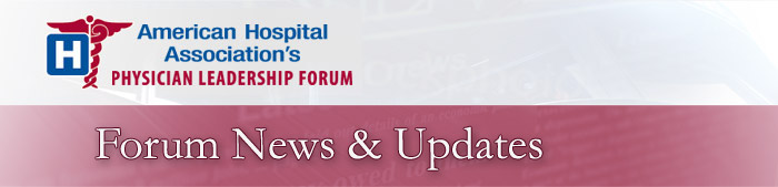 American Hospital Association's Physician Leadership Forum