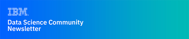 IBM Data Science Community Newsletter